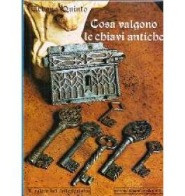 Cosa valgono le chiavi antiche