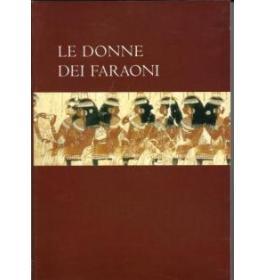 Le donne dei faraoni