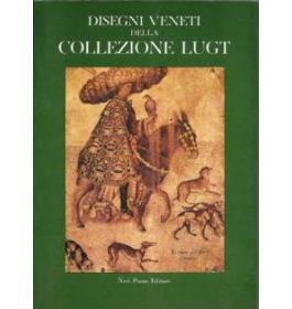 Disegni veneti della collezione Lugt