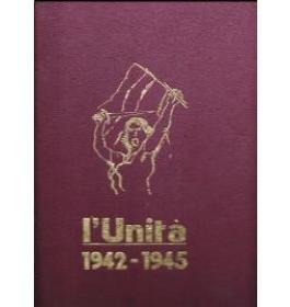L'Unita' 1942-1945