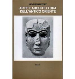 Arte e architettura dell'antico oriente