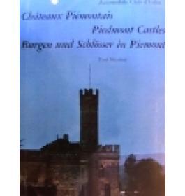 Chateaux piemontais- Piedmont castles- Burgen und schlosser in Piemont