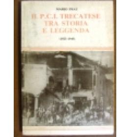 P.C.I. Trecatese tra storia e leggenda (Il)