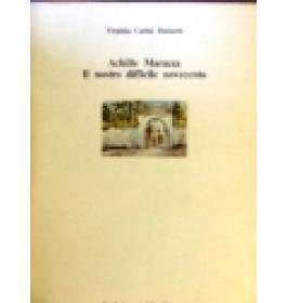 Achille Marazza. Il nostro difficile Novecento