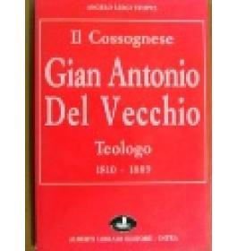 Cossognese Gian Antonio Del Vecchio (Il)