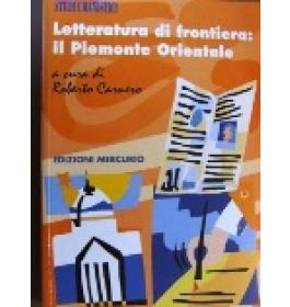 Letteratura di frontiera: il Piemonte Orientale