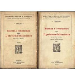 Scienza e conoscenza ossia il problema della scienza nella sua storia