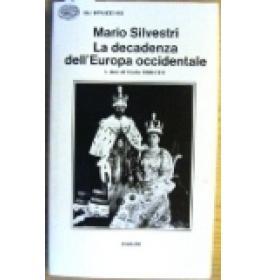 Decadenza dell'Europa Occidentale  Volume Primo