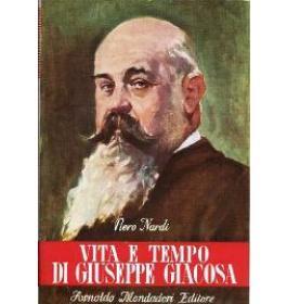 Vita e tempo di Giuseppe Giacosa