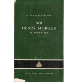 Sir Henry Morgan il bucaniere