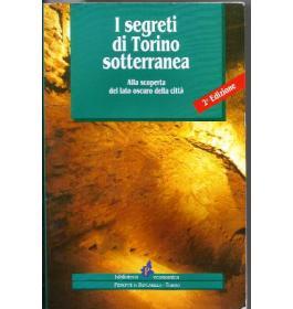 Segreti di Torino sotterranea (I)