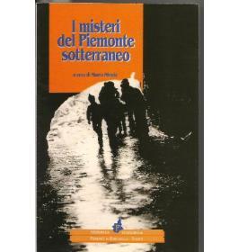 Misteri del Piemonte sotterraneo (I)