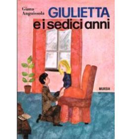 Giulietta e i suoi sedici anni