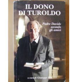 Il dono di Turoldo