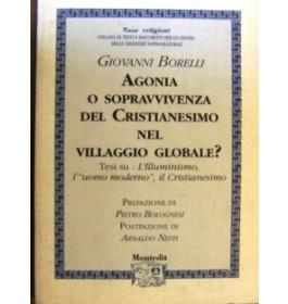 Agonia o sopravvivenza del cristianesimo nel villaggio globale ?