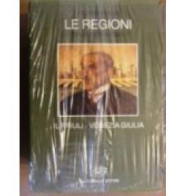 Storia d'Italia. Le regioni dall'unit a oggi. Il Friuli-Venezia Giulia