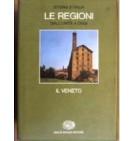 Storia d'Italia. Le regioni dall'unit a oggi. Il Veneto