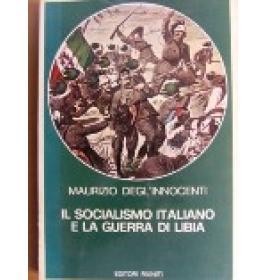Socialismo italiano e la guerra di Libia (Il)