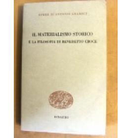 Materialismo storico e la filosofia di Benedetto Croce (Il)