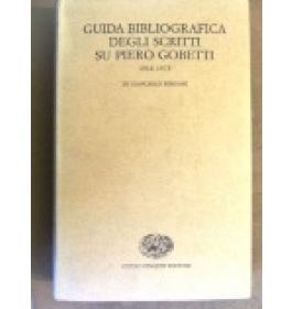 Guida bibliografica degli scritti su Piero Gobetti 1918-1975