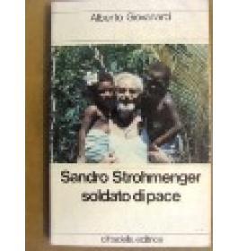Sandro Strohmenger soldato di pace