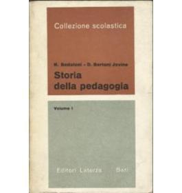Storia della pedagogia - Volume I