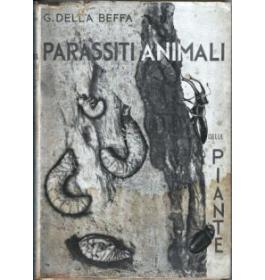 I parassiti animali della piante coltivate od utili