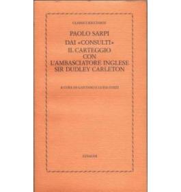 Dai consulti il carteggio con l'ambasciatore inglese Sir Dudley Carleton