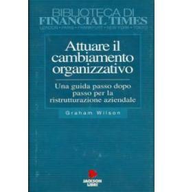 Attuare il cambiamento organizzativo