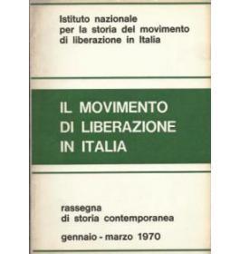 Il movimento di liberazione in Italia Gennaio-Marzo 1970
