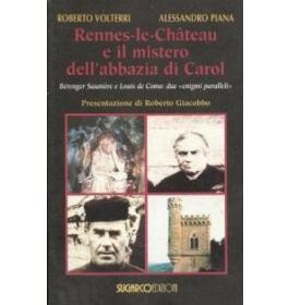 Rennes le Chateau e il mistero dell'abbazia di Carol
