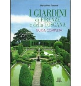 I giardini di Firenze e della Toscana
