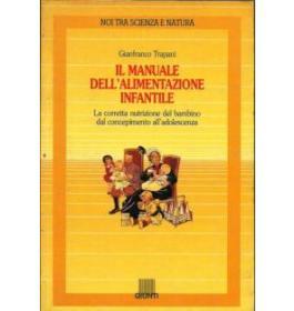 Il manuale dell'alimentazione infantile