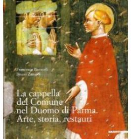 La cappella del comune nel duomo di Parma