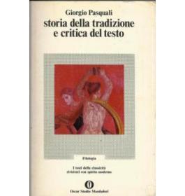 Storia della tradizione e critica del testo