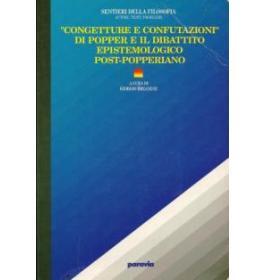 Congetture e confutazioni di Popper e il dibattito epistemologico post-popperiano