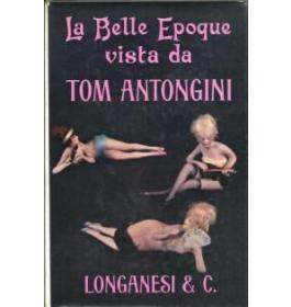 La Belle Epoque vista da Tom Antongini