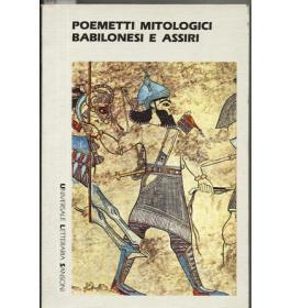 Poemetti mitologici babilonesi e assiri