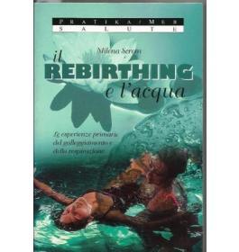 Rebirthing e l'acqua (Il)