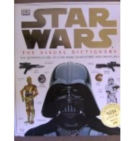Star Wars. The visual dictionary