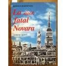 Mia Fatal Novara (la)
