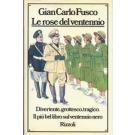 Le rose del ventennio