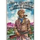 Davy Crockett e i banditi del Mississippi