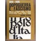 1919-1925. Dopoguerra e fascismo
