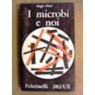Microbi e noi (I)