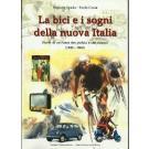 La bici e i sogni della nuova Italia
