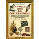 Il grande libro del collezionismo