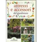 Attrezzi e accessori del giardiniere