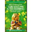 Cure dolci per il tuo bambino