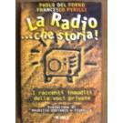 Radio che storia (la)
